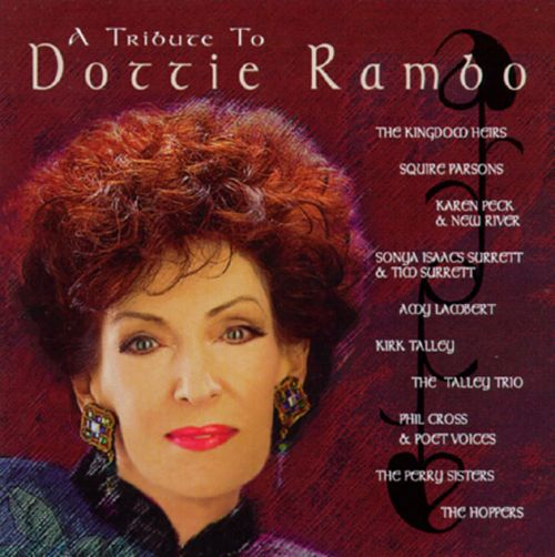 A TRIBUTE TO DOTTIE RAMBO Various Artists 1997