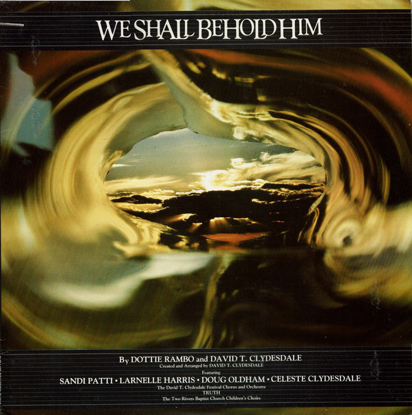 WE SHALL BEHOLD HIM  Various Artists 1982