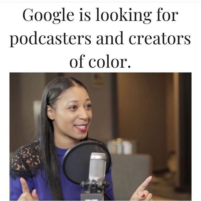 Repost from @womenceoproject where are all the podcasters at?! GOOGLE is looking for you. Don't act scared now. #noexcuses UPDATE:: DIRECT LINK IS IN MY BIO!!