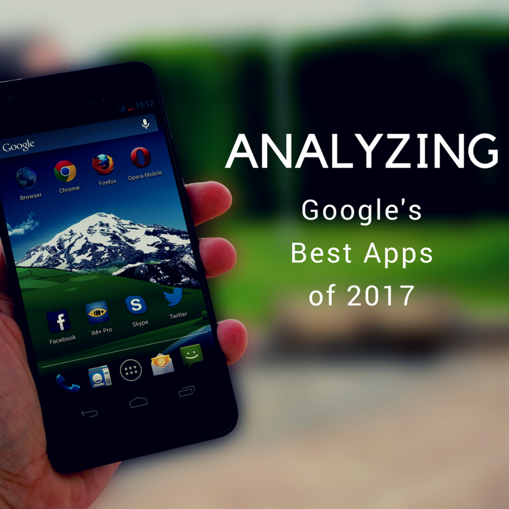 Analysis on Google's Best Apps of 2017 List