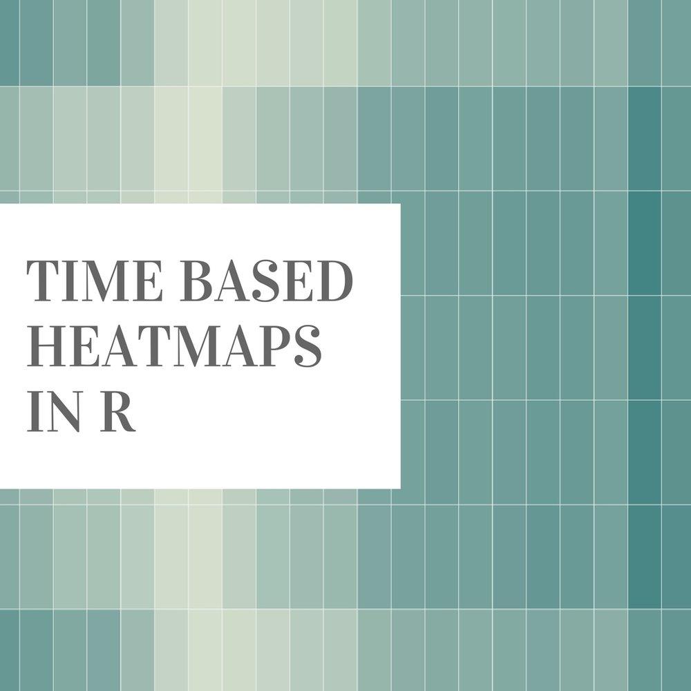 Time Based Heatmaps in R — Little Miss Data