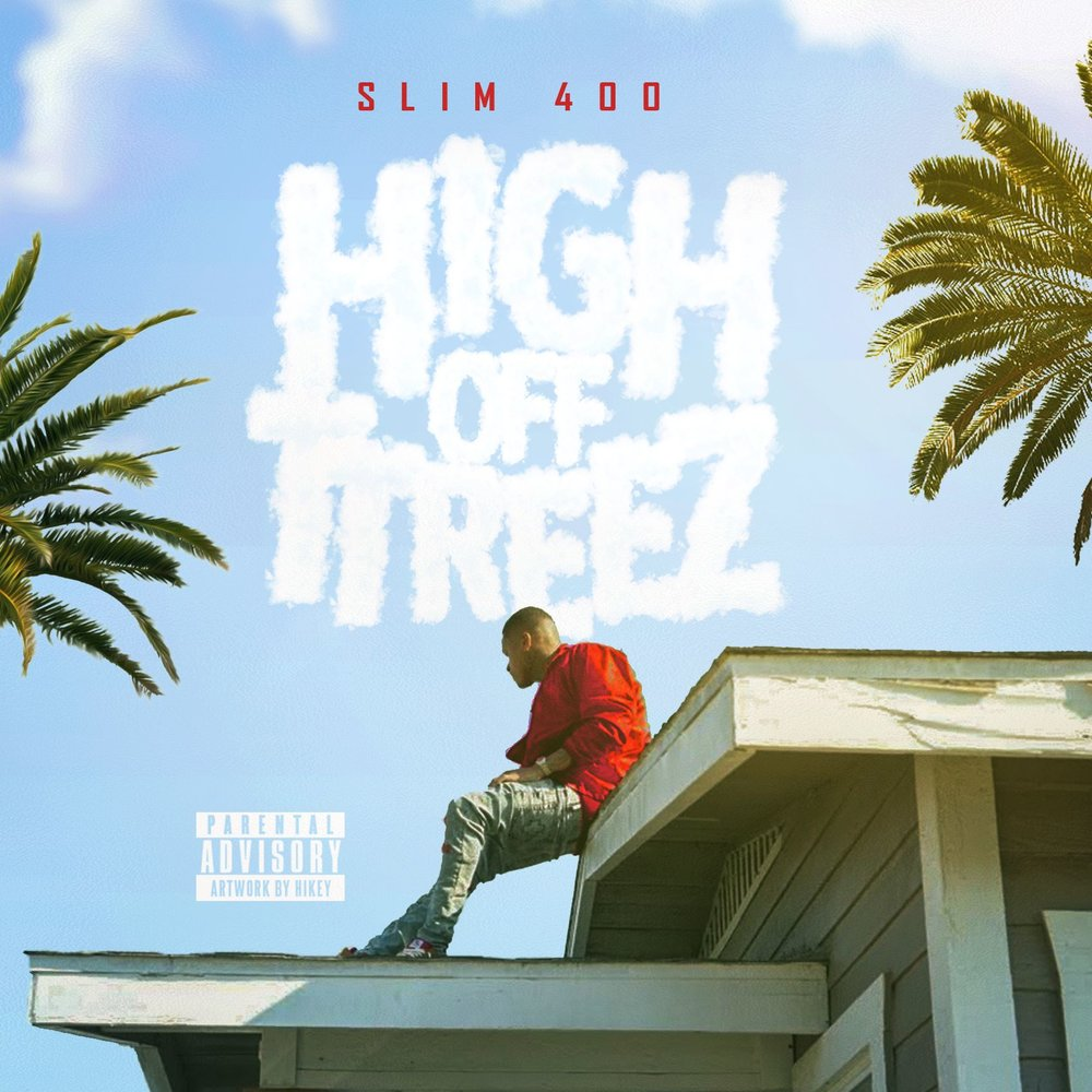 Slim 400 High Off Ttreez single is expected to drop early Feb. 2018