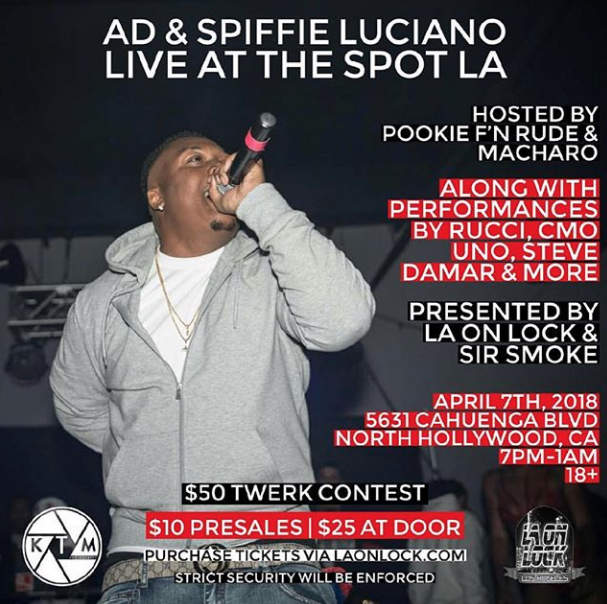 #LAOnLock  /  @_SirSmoke  Present:   @iitsAD  &  @SpiffieLuciano  Live at The Spot LA!  Along with performances by:  @ingrucci   @unodagreat   @stvdmr   @its.tswish   @rxollin_stone  & more!  Hosted by  @kingofturnuppookiefnrude  &  @macharomusic  !  Music by  #DJAmazing  ( @greeneyedjrockk ) !  18+ • $10 Pre-Sales • $25 At Door   #April7th  • 7pm-1am •  5631 Cahuenga Blvd, North Hollywood, CA  Purchase Tickets via LAOnLock.com or  @Eventbrite !