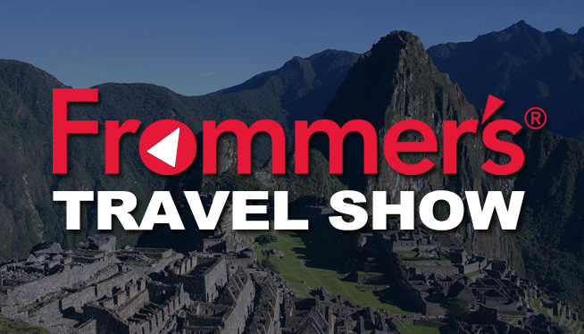 The Frommer's Travel Show | July 2017 -