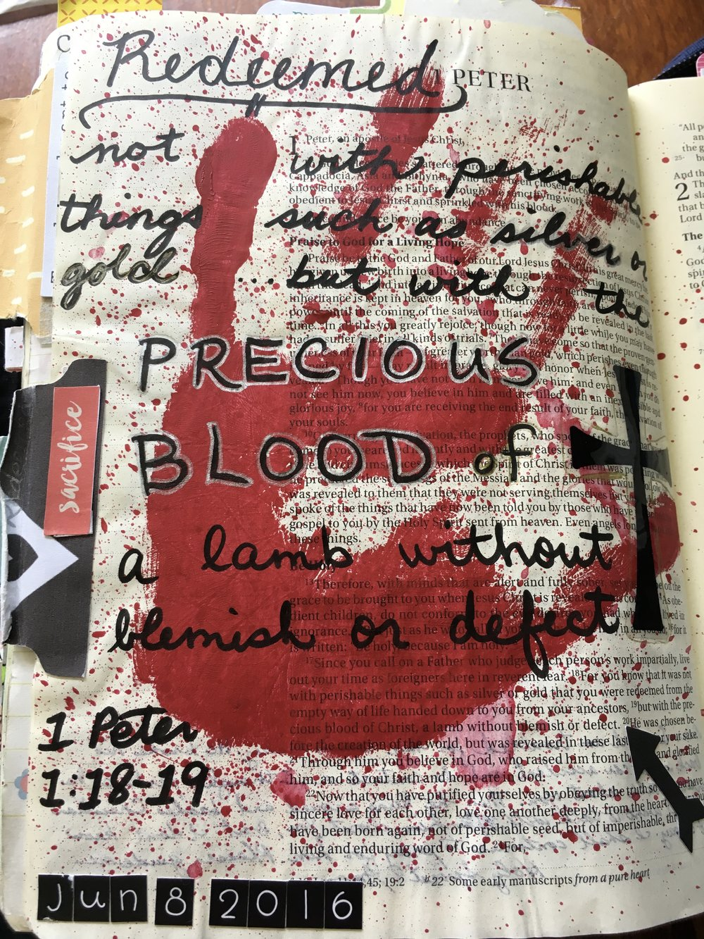 Sierra Burden 1 Peter 1:18-19  I was surprised at how emotional I got while painting my hand to do this page.  It took more red acrylic paint than I imagined, which reminded me how much Christ really sacrificed in His own blood to redeem us all.