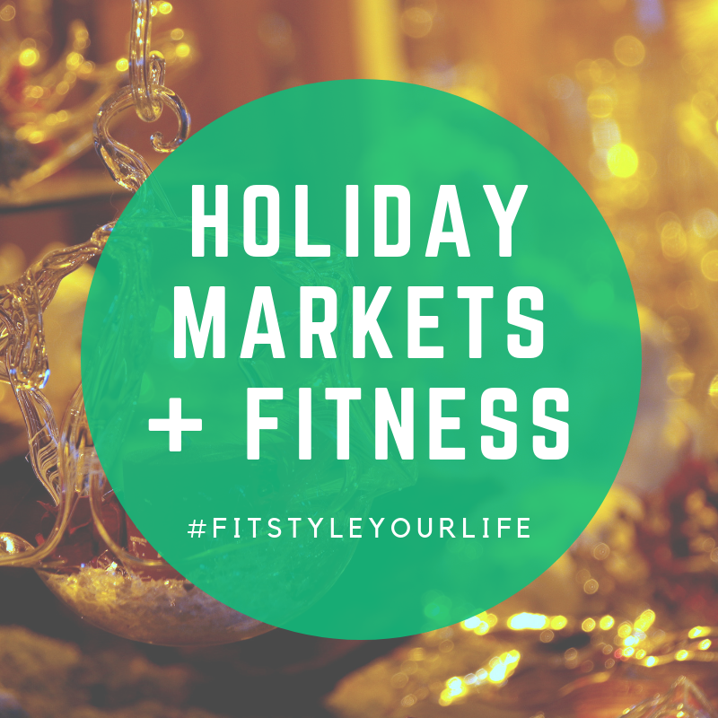 holiday-markets-fitstyle-blog.png