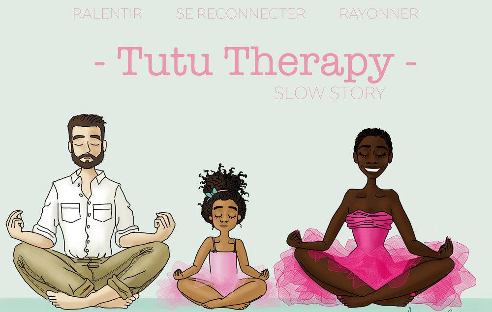 TUTU THERAPY SLOW STORY