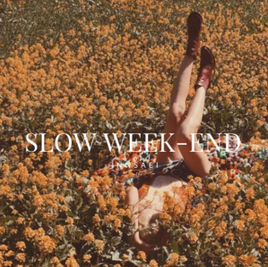 slow week end innsaei