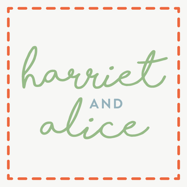 Harriet & Alice