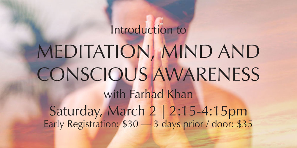 Introduction to Meditation, Mind and Conscious Awareness