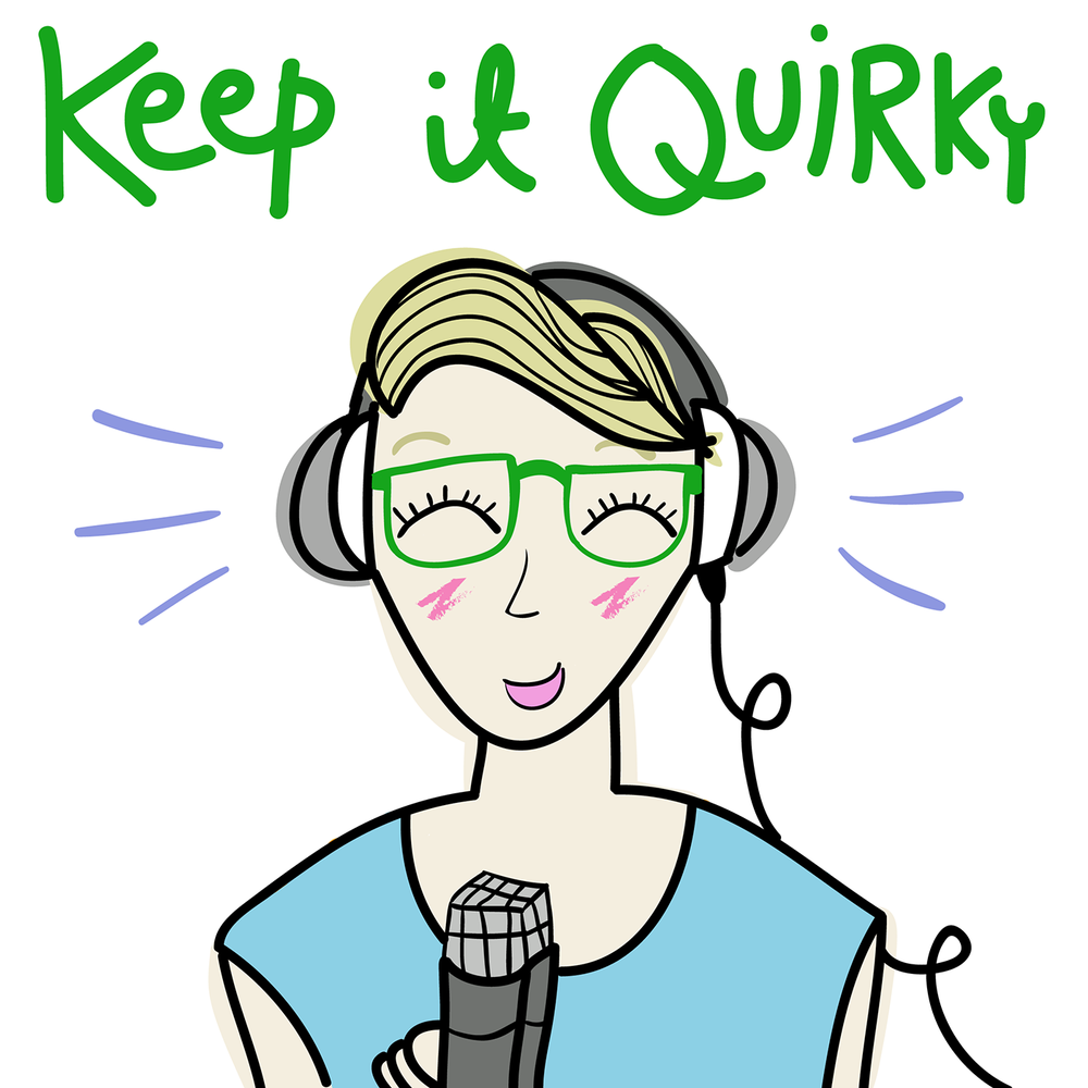 The Keep It Quirky podcast is hosted by Katie Quinn, and is available on Apple Podcasts, Stitcher, SoundCloud and is available anywhere you find your podcasts.