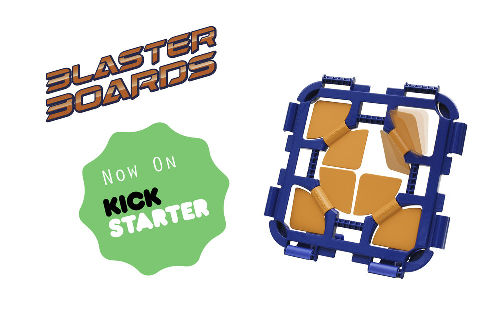 Blaster Boards now on Kickstarter.jpg