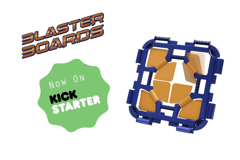 Blaster Boards now on Kickstarter.jpg