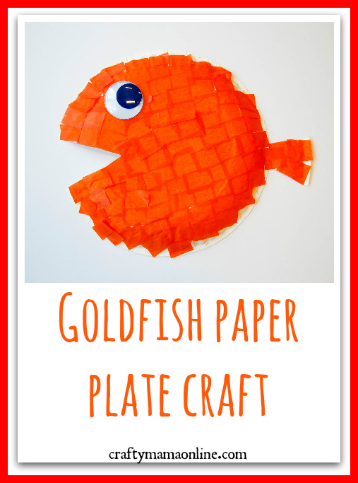 Goldfish Paper Plate Craft
