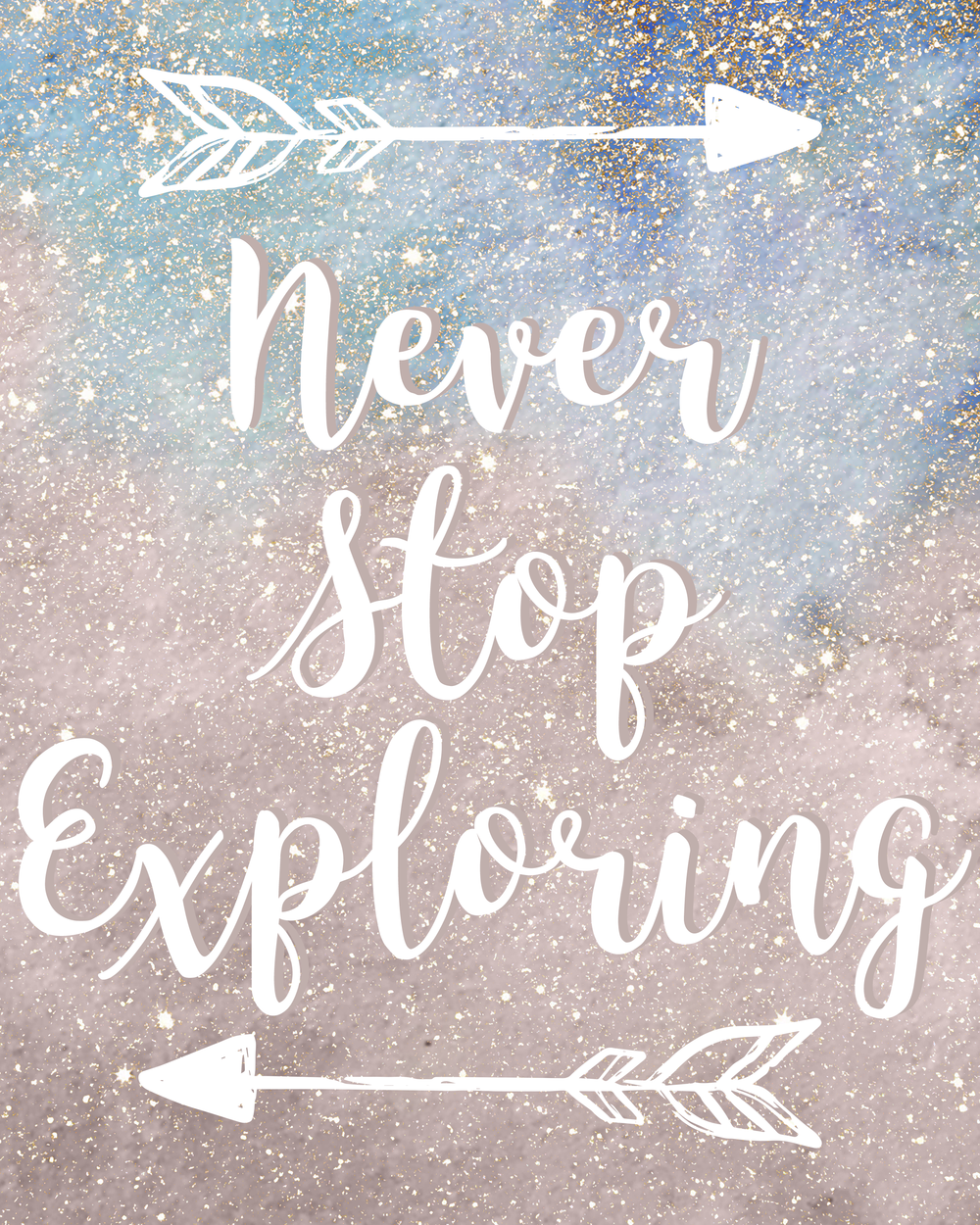 never stop exploring 8x10 print copy.png