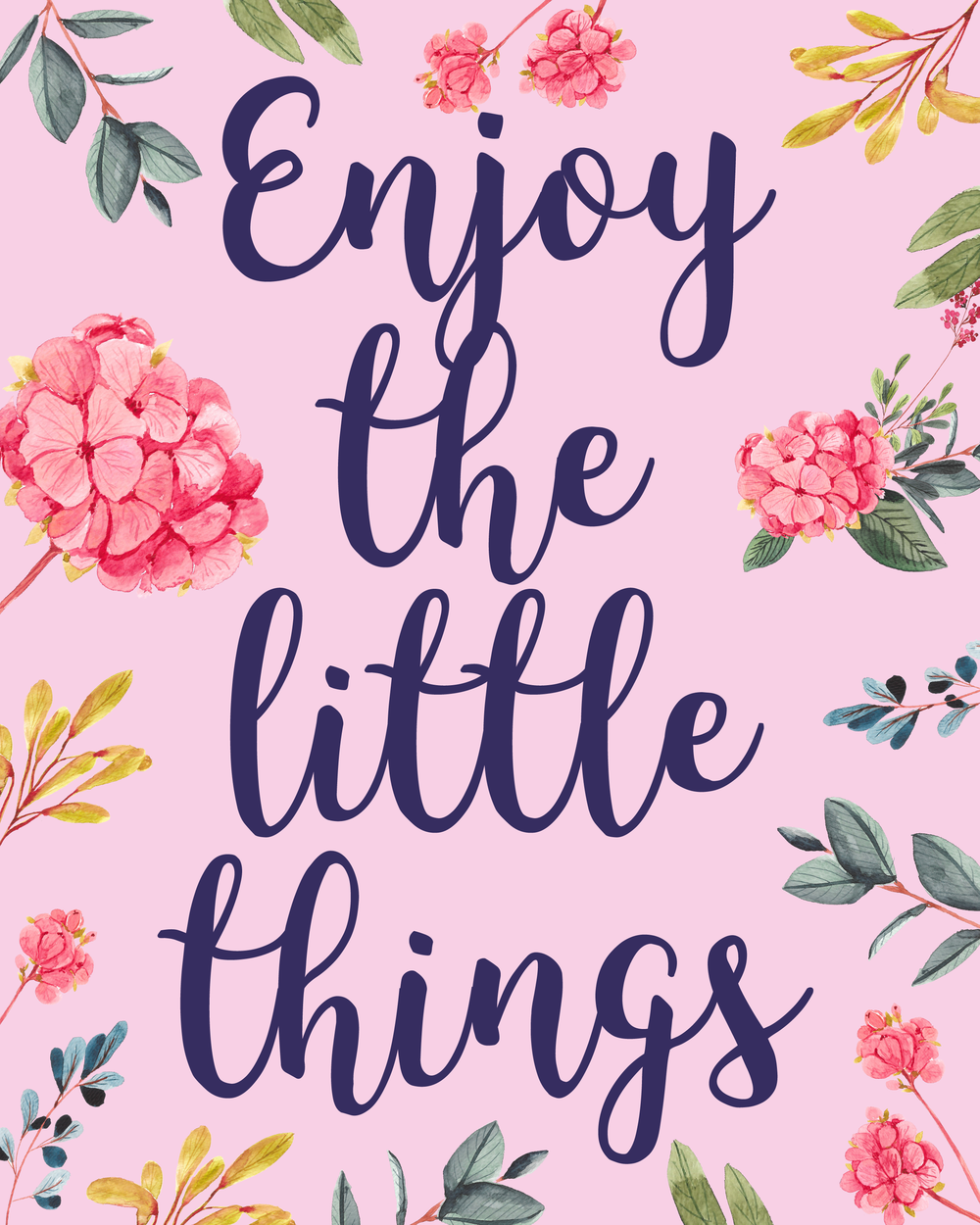 free printable enjoy the little things 8x10 print