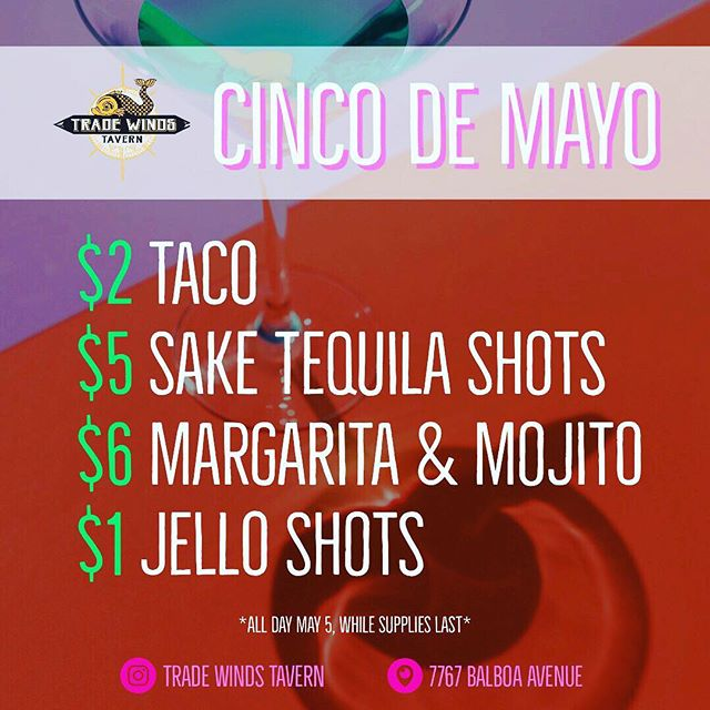 🎉Cinco De Mayo🎉 Party it up on May 5th at @TradeWindsTavern 🍻 Tag a friend that you would be down to take out for #CincoDeDrinko 😉