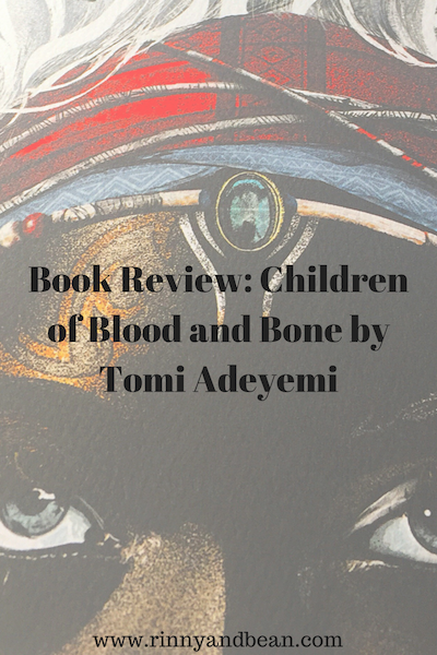 Books to read   Books   Book review: Children of Blood and Bone by Tomi Adeyemi!