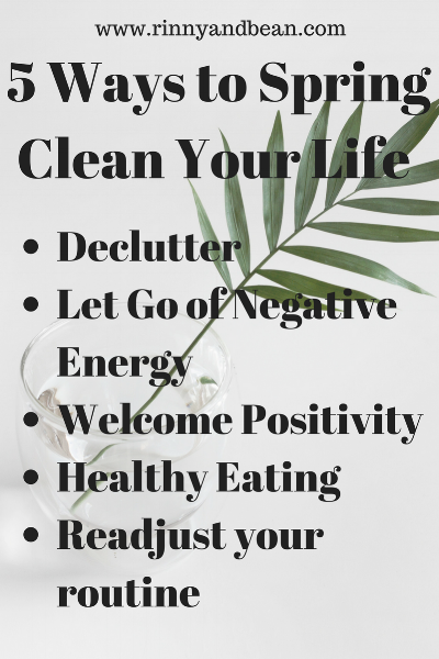 5 Ways to Spring Clean Your Life