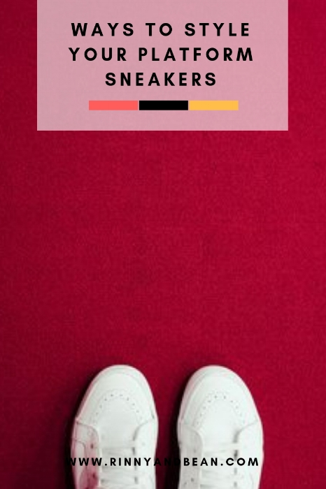 Ways to Style Your Platform Sneakers | Fashion Ideas | Fashion Inspiration