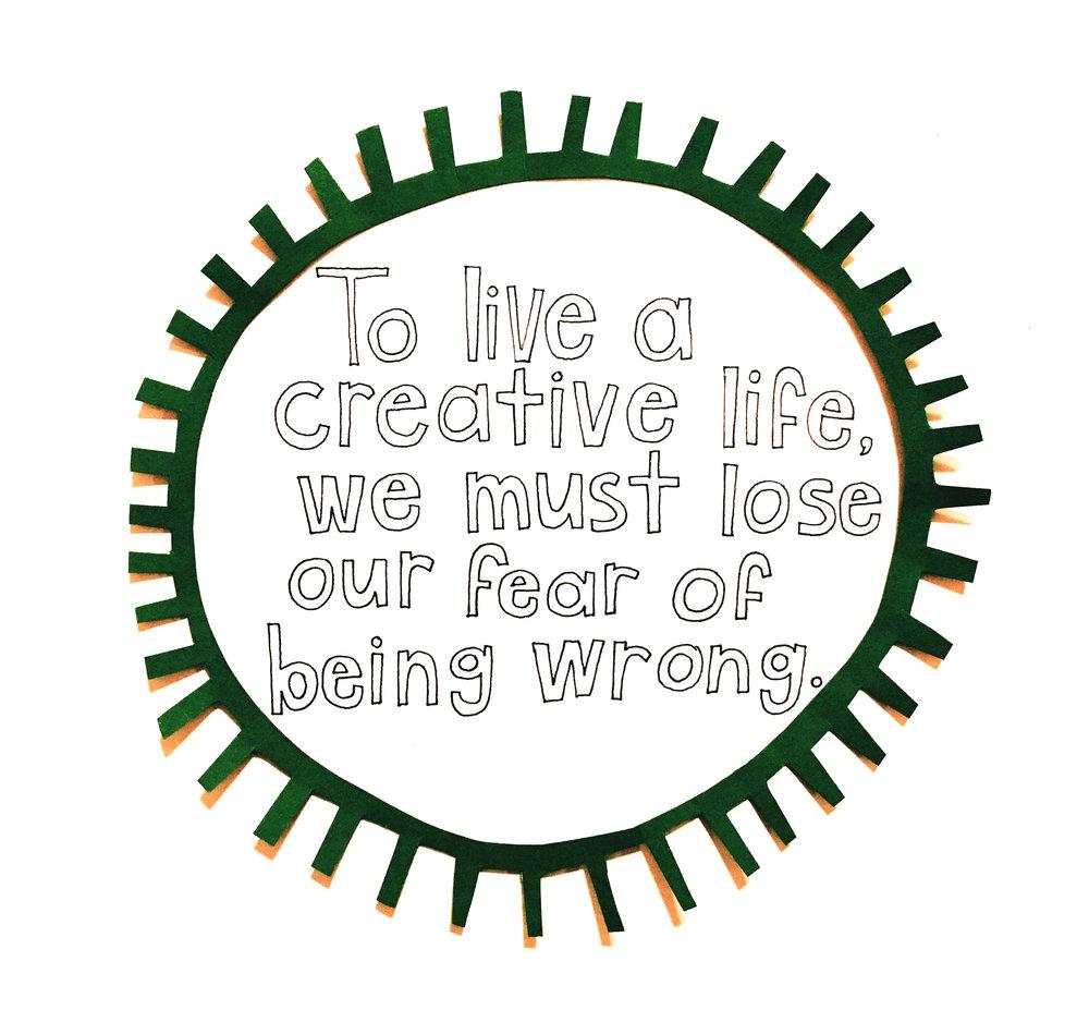 To live a creative life.JPG