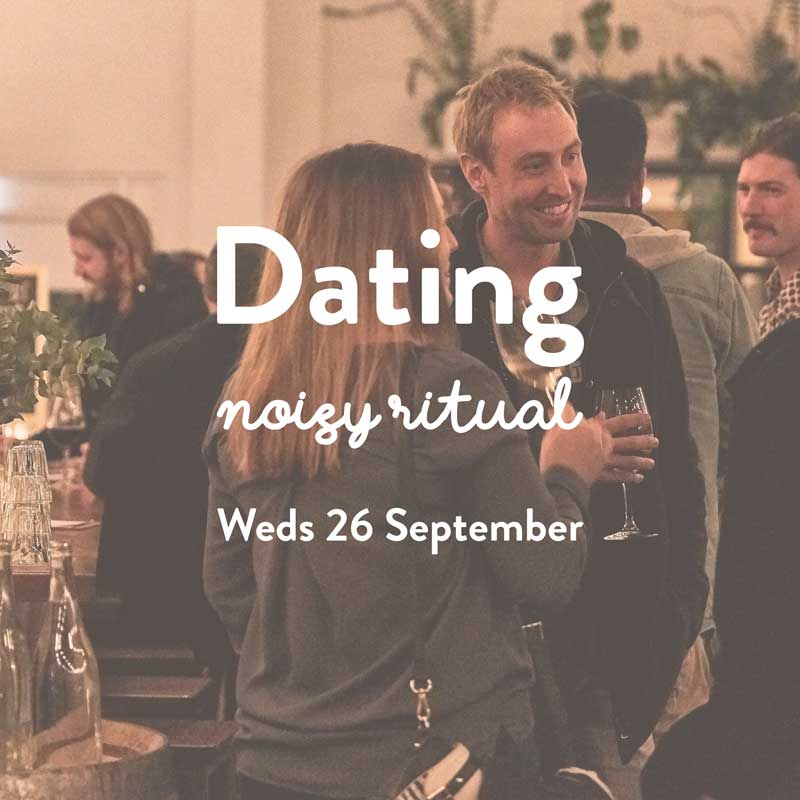 Melbourne - 7pm on Wednesday, September 26thNoisy RitualTickets $25+bf18-22 dates, 40-70 people, lots of wine!! This one's for straight and straightish folk aged 20-35.
