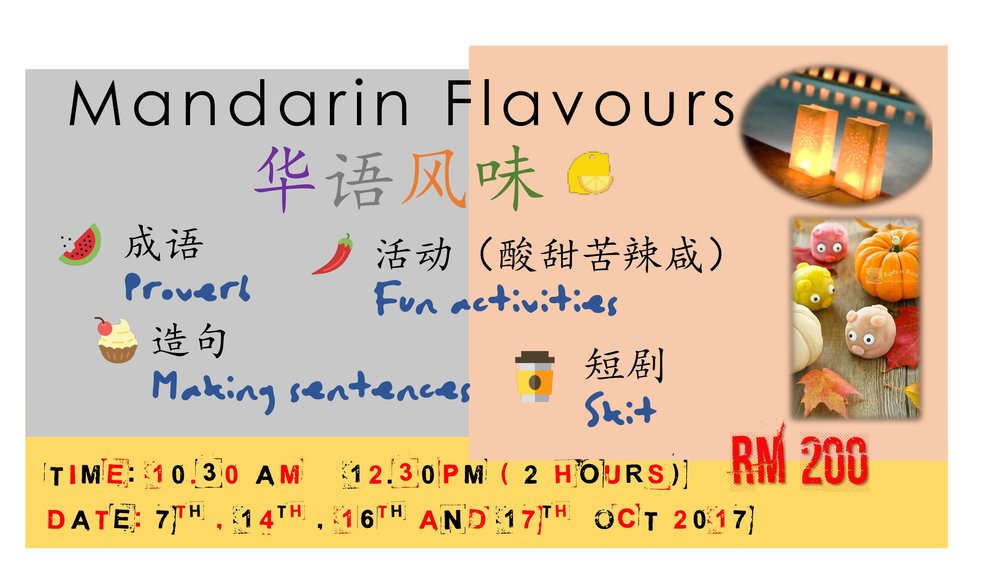 The first Mandarin Flavours programme we conducted in the month of October.