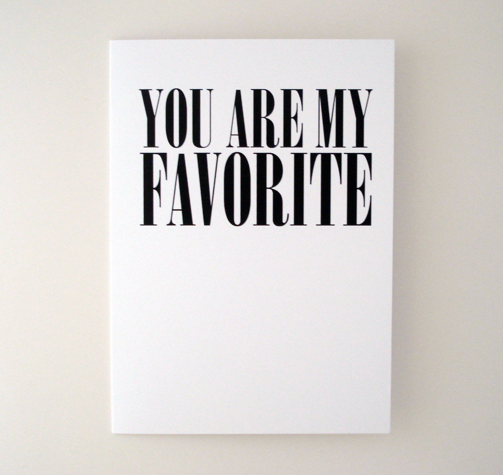 you are my favorite