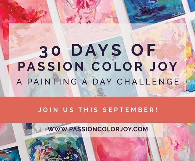This September, join @passioncolorjoy in its first 30 Paintings in 30 Days challenge! Sign up at www.passioncolorjoy.com for inspiration throughout. See you soon! #PCJ30in30