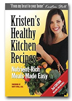 Kristen's Healthy Kitchen Recipes  by Kristen Stoll