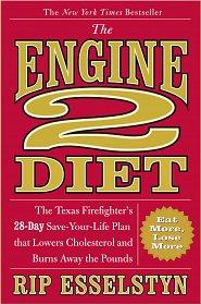 The Engine 2 Diet by Rip Esselstyn