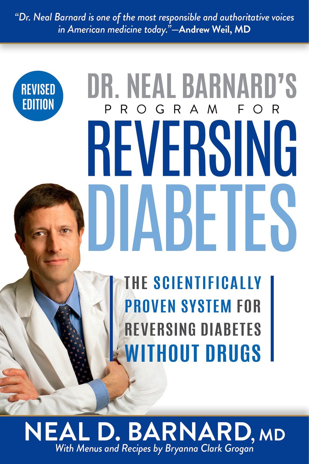 Dr. Neal Barnard's Program for Reversing Diabetes  by Neal Barnard, MD