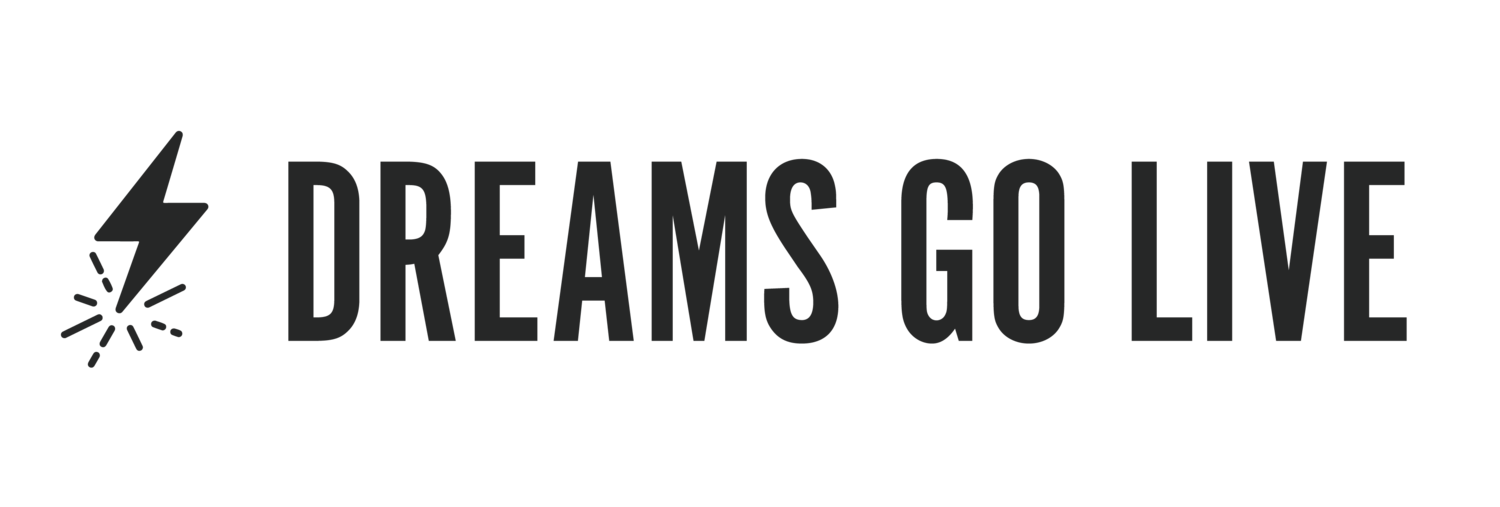 DREAMS GO LIVE