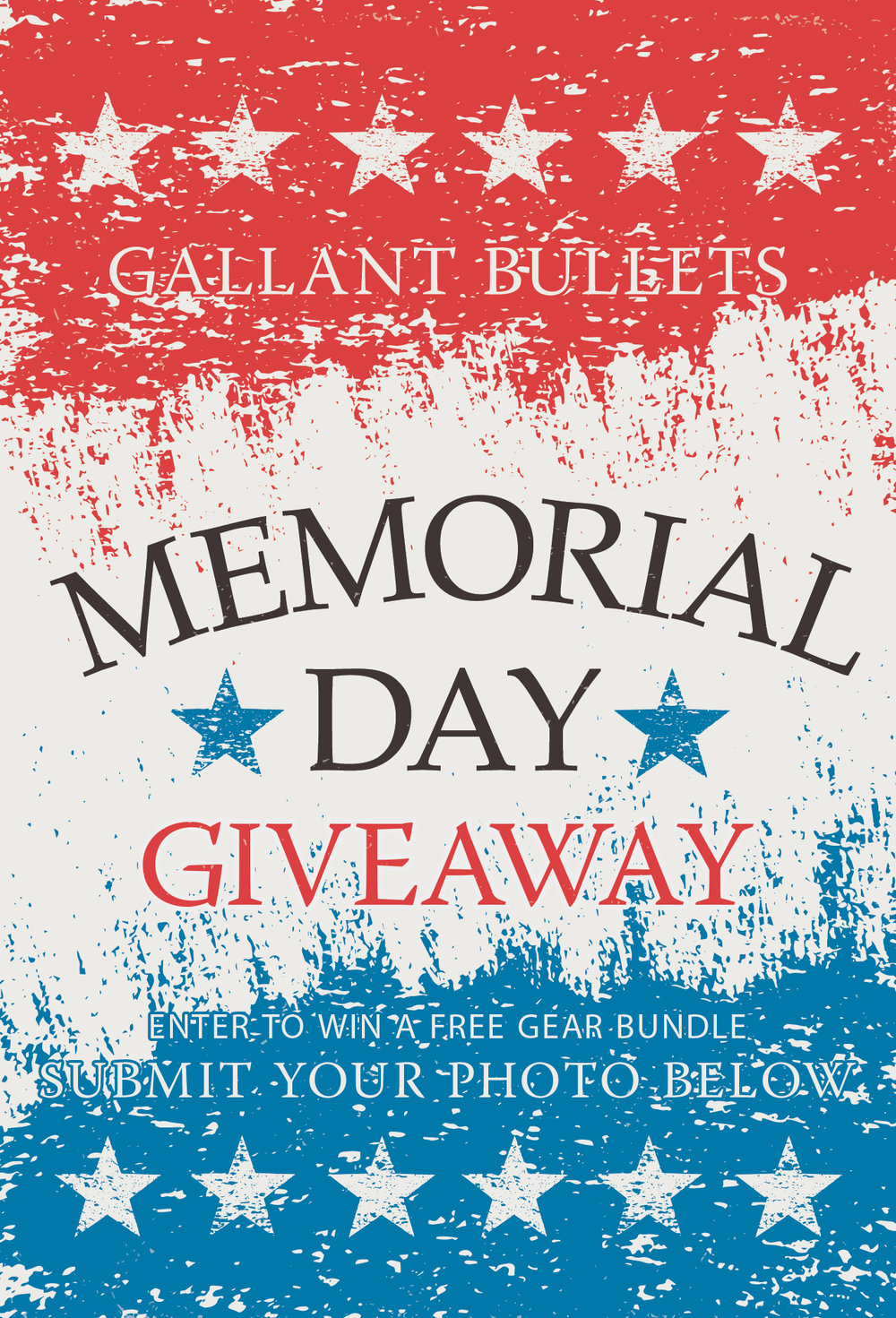 Gallant Bullets 2017 Memorial Day Photo Contest Giveaway