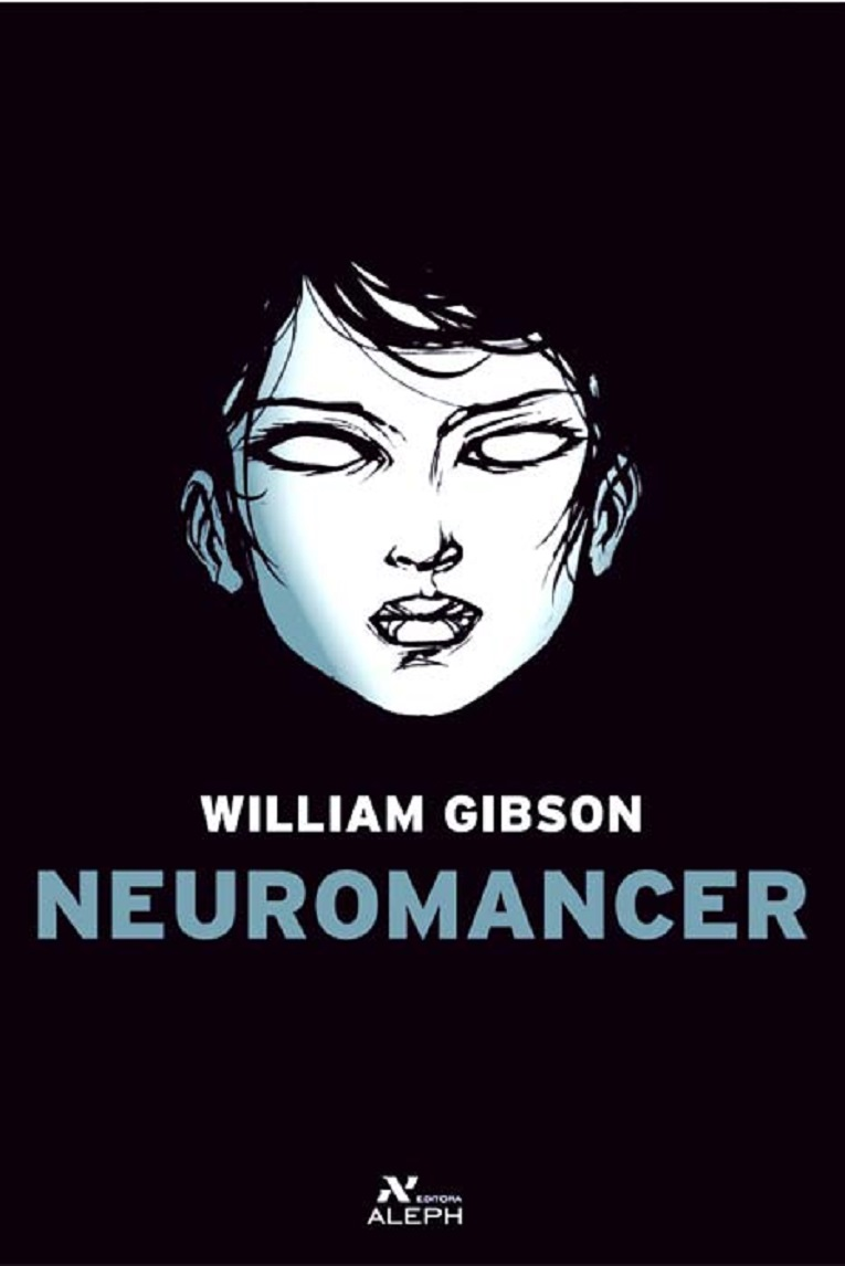 Neuromancer  by William Gibson  Editora Aleph  Brazilian Portuguese