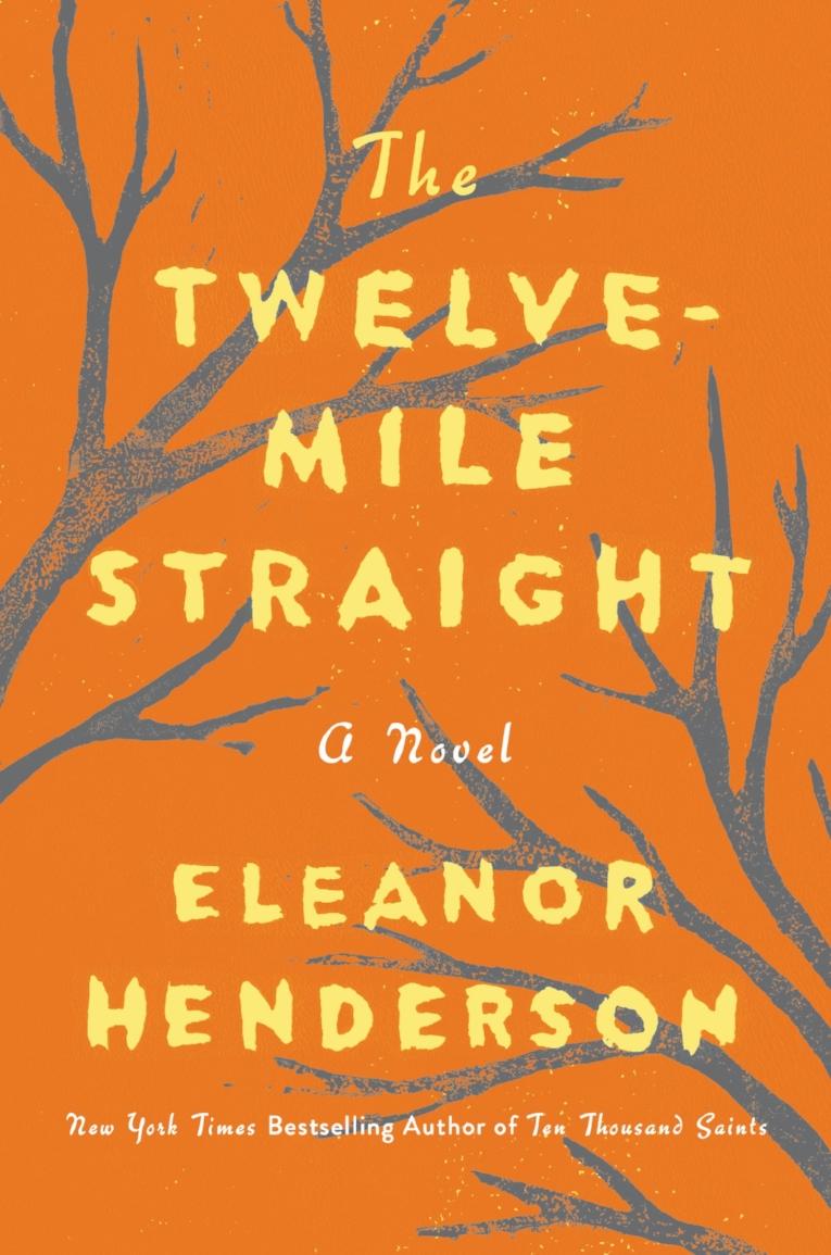 TWELVE MILE STRAIGHT_Eleanor Henderson.jpg
