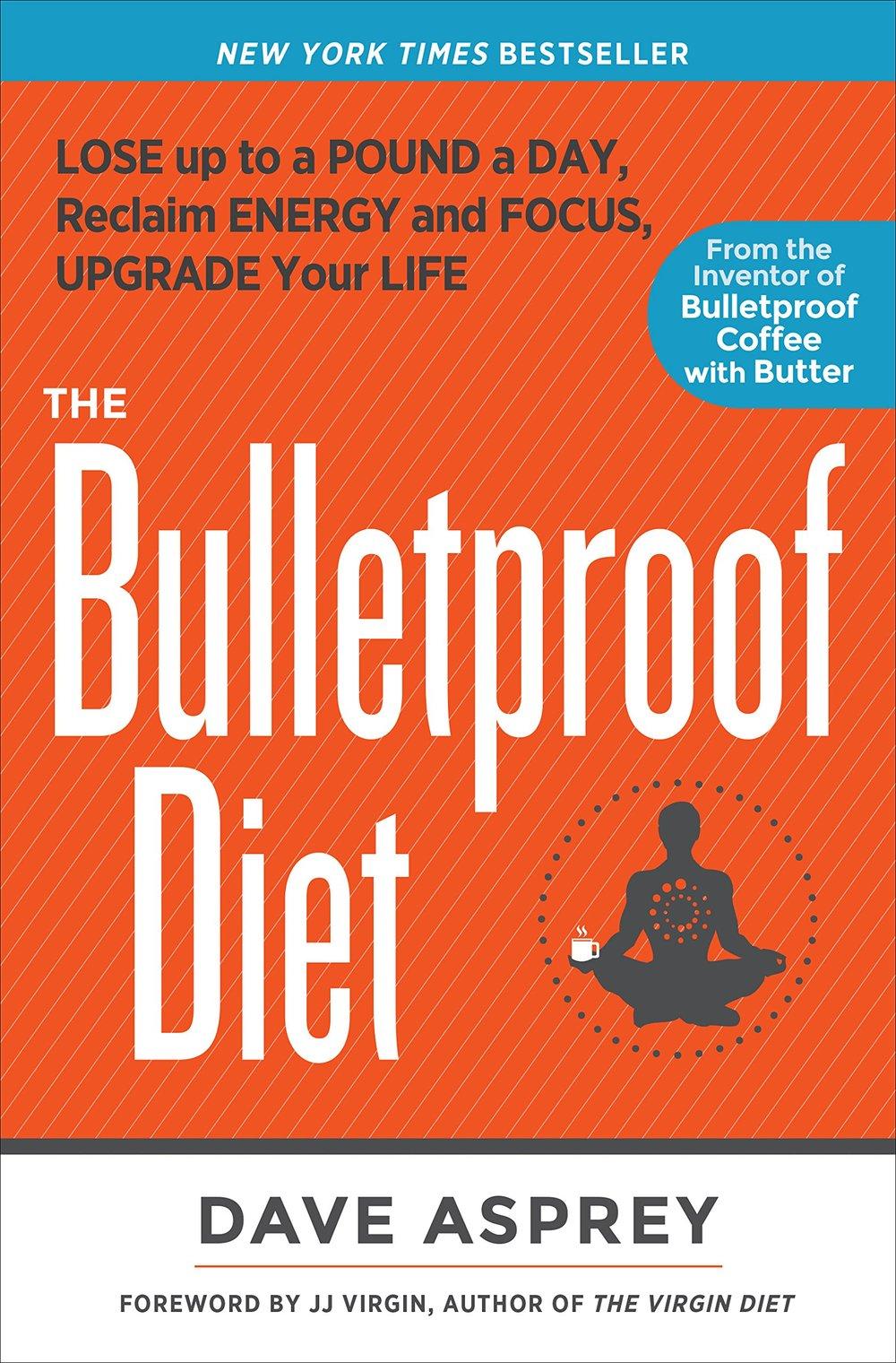 The Bulletproof Diet_Dave Asprey .jpg