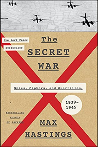The Secret War  by Max Hastings   New York Times  bestseller