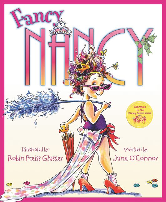 Fancy Nancy  by Jane O'Connor   New York Times  bestseller