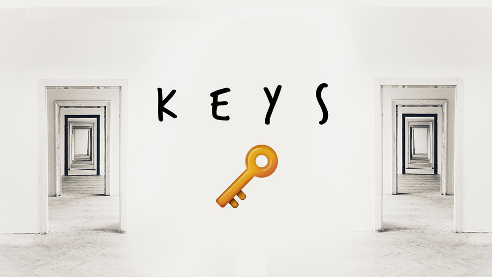 Keys  - What is your calling?