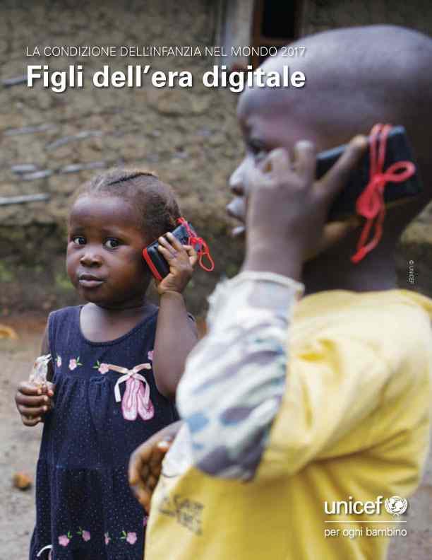 UNICEF copertina del Rapporto 2017 Figli dell'era digitale