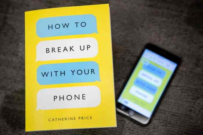 How to break up with your phone Catherine Price
