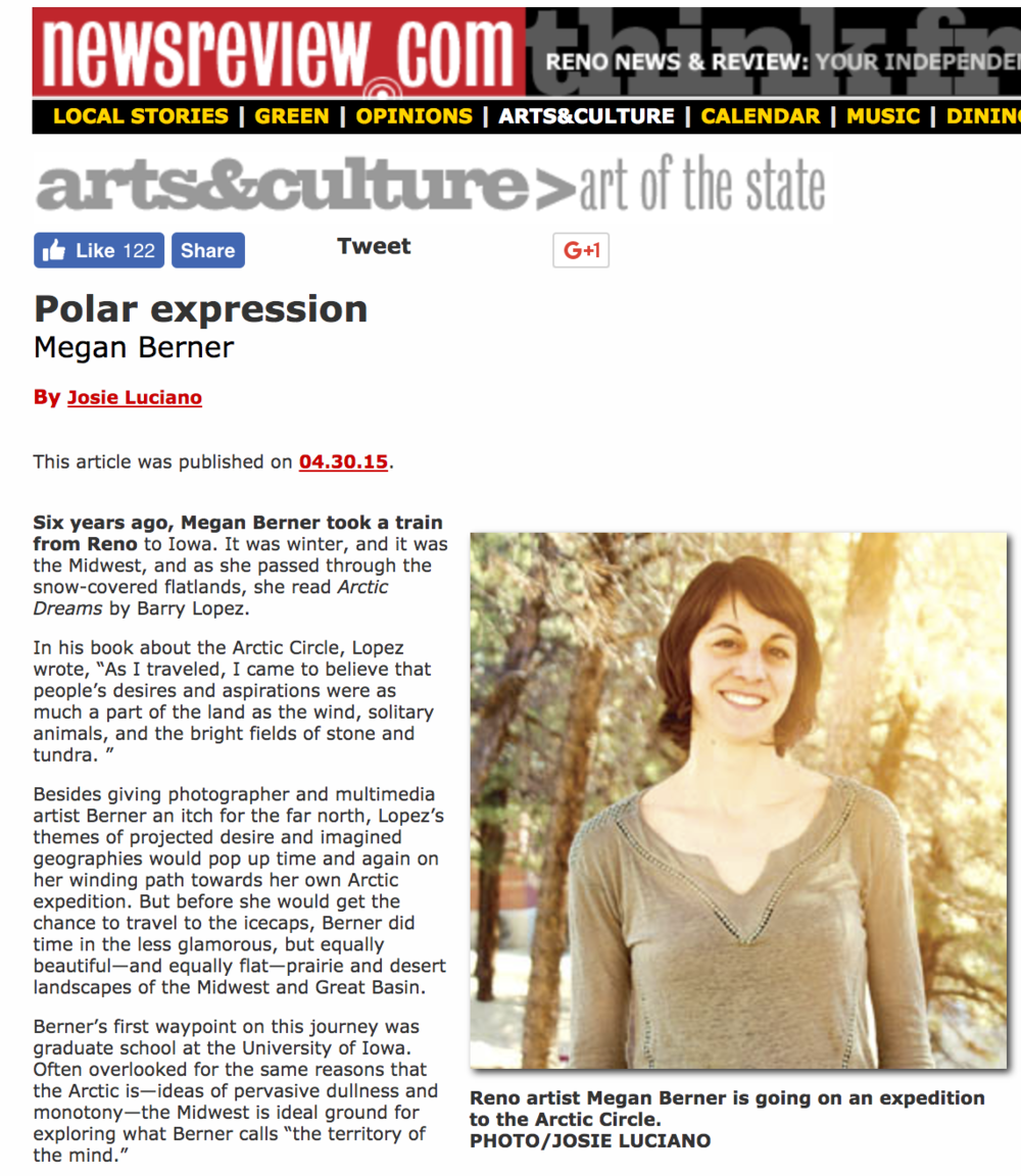 Polar Expression, Reno News & Review - April 30, 2015 An article written by Josie Luciano on my upcoming residency in the Arctic Circle.