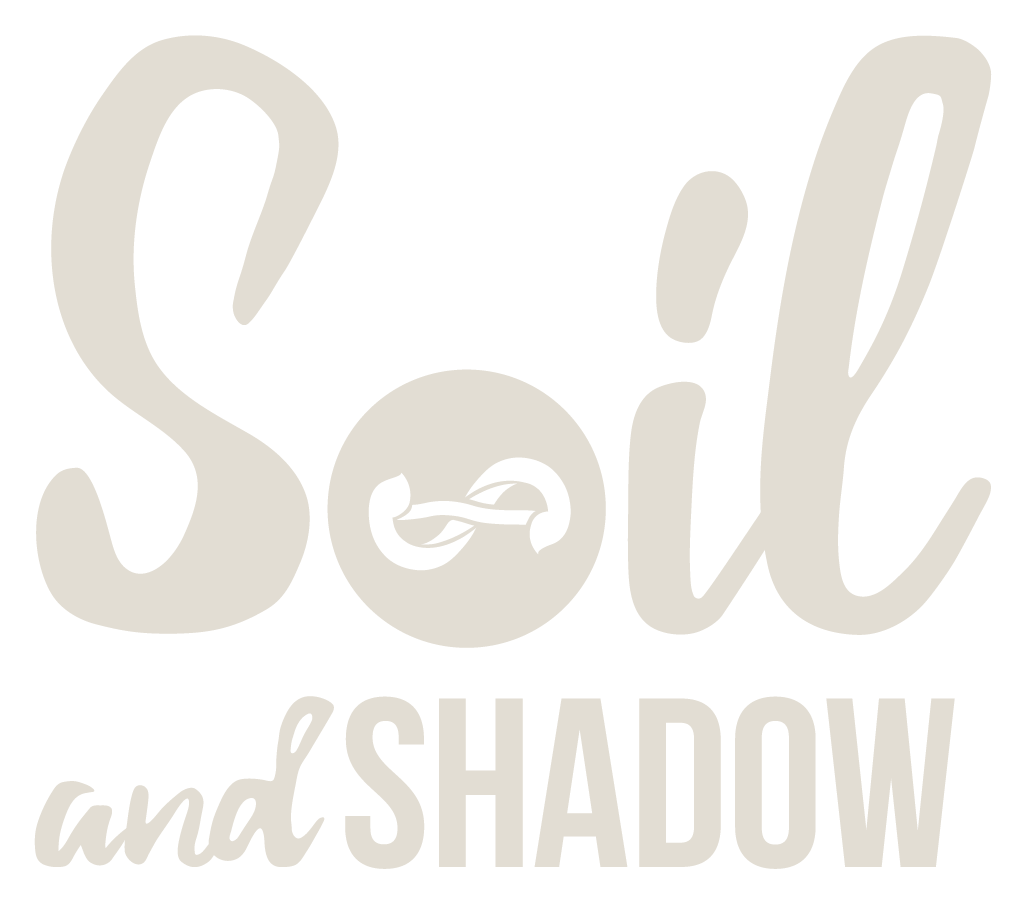 Soil and Shadow