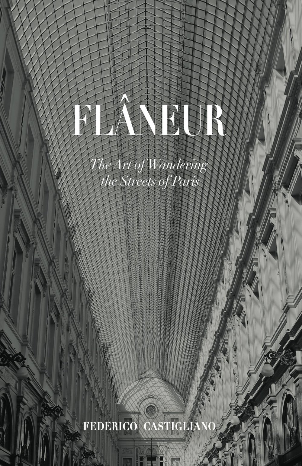 Flâneur  - The Art of Wandering the Streets of ParisFlâneur teaches how to roam without an aim, to get lost in the city. It will transform your walk around Paris into an exciting and memorable experience.