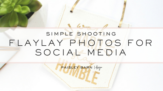 blog simple shooting flat lay.jpg