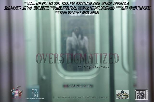 Super excited about this one 💕#overstigmatized :The Stigma Continues. Coming soon follow @transresistancethroughmedia for updates.