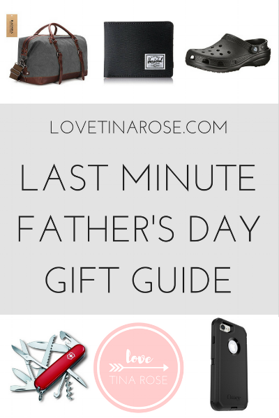 Love Tina Rose Last Minute Father's Day Gift Guide