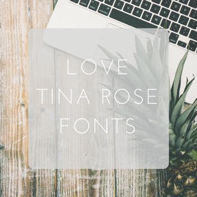 Love Tina Rose Fonts