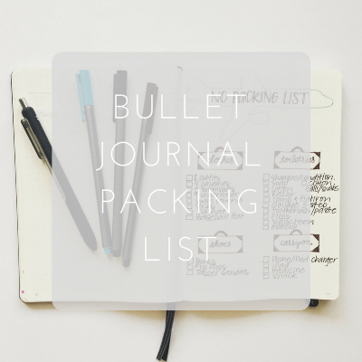 Love Tina Rose Bullet Journal Packing List